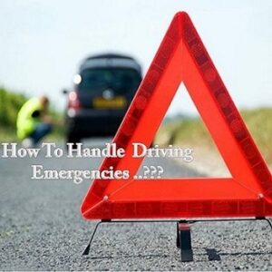 """roadside emergency sign with text """"How to handle a driving emergency"""""""