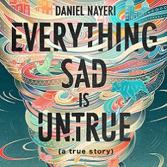 "Book COver featuring tornado with book title ""everything sad is untrue"""
