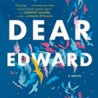 Dear Edward Book Cover