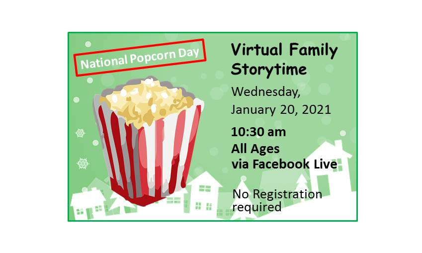 Virtual Family Storytime Event - National Popcorn Day