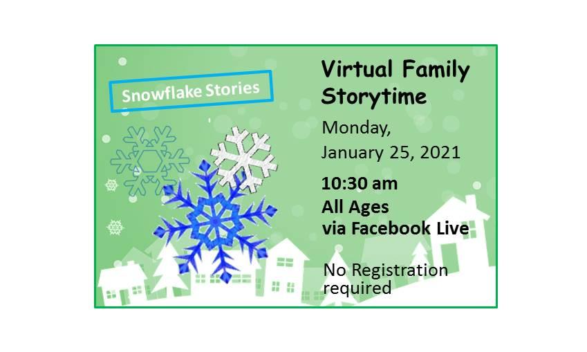 Virtual Family Storytime - Snowflake Stories