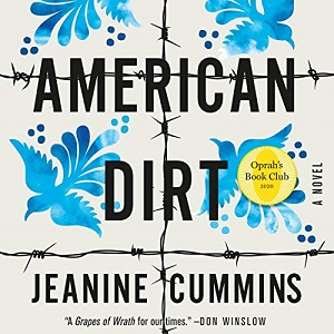 "Book Jacket of ""American Dirt"" by Jeanine Cummins"