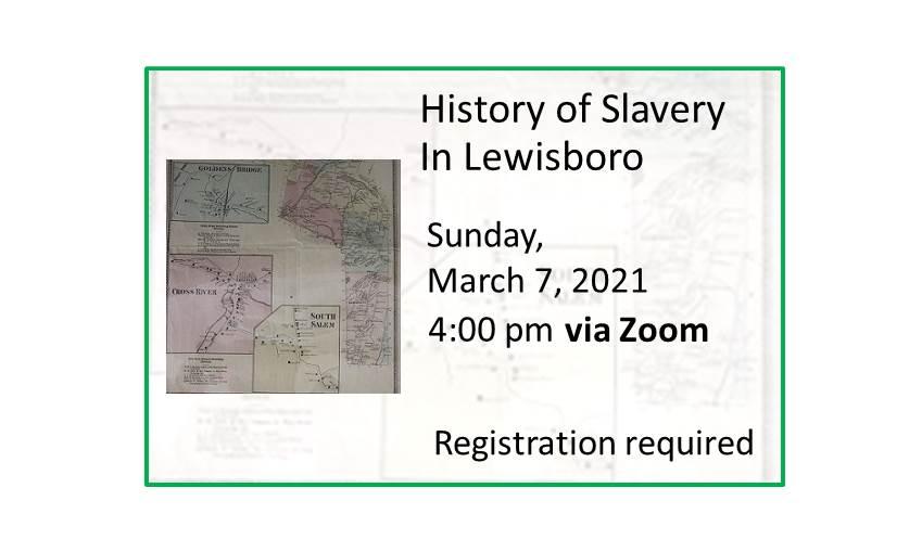 210307 History of Slavery in Lewisboro event