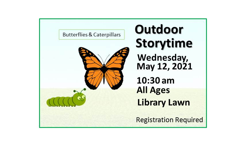 210512 Outdoor Storytime Butterfly and Caterpillar