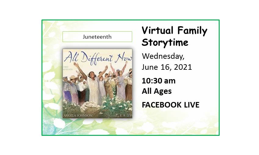 210616 Virtual Family Storytime Juneteenth