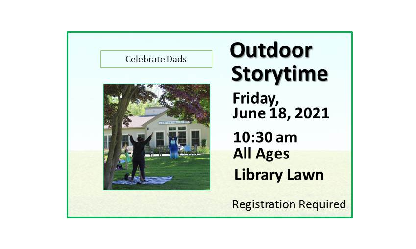 210618 Outdoor Family Storytime Celebrate Dads