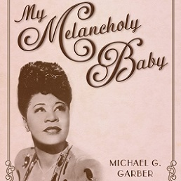 book jacket of My Melancholy Baby featuring photo of Ella Fitzgerald