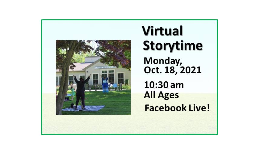 211018 Virtual Family Storytime at 10:30 on Facebook Live