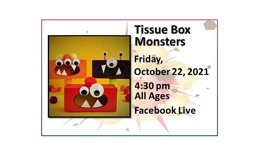 211022 BB Tissue Box Monsters at 4:30 on Facebook Live
